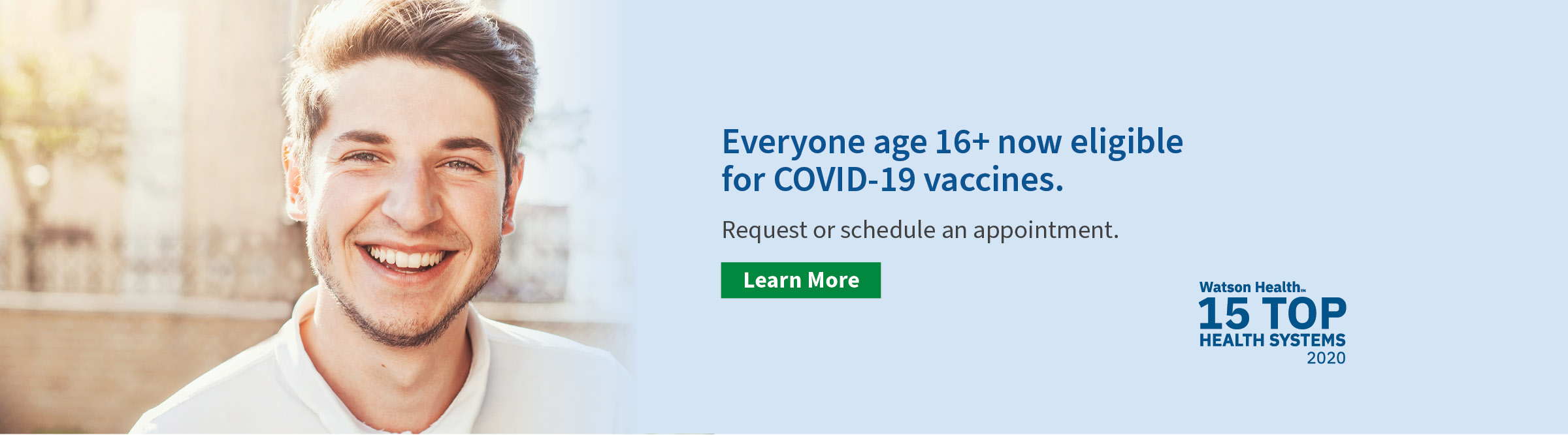 Everyone age 16+ now eligible for COVID-19 vaccines.